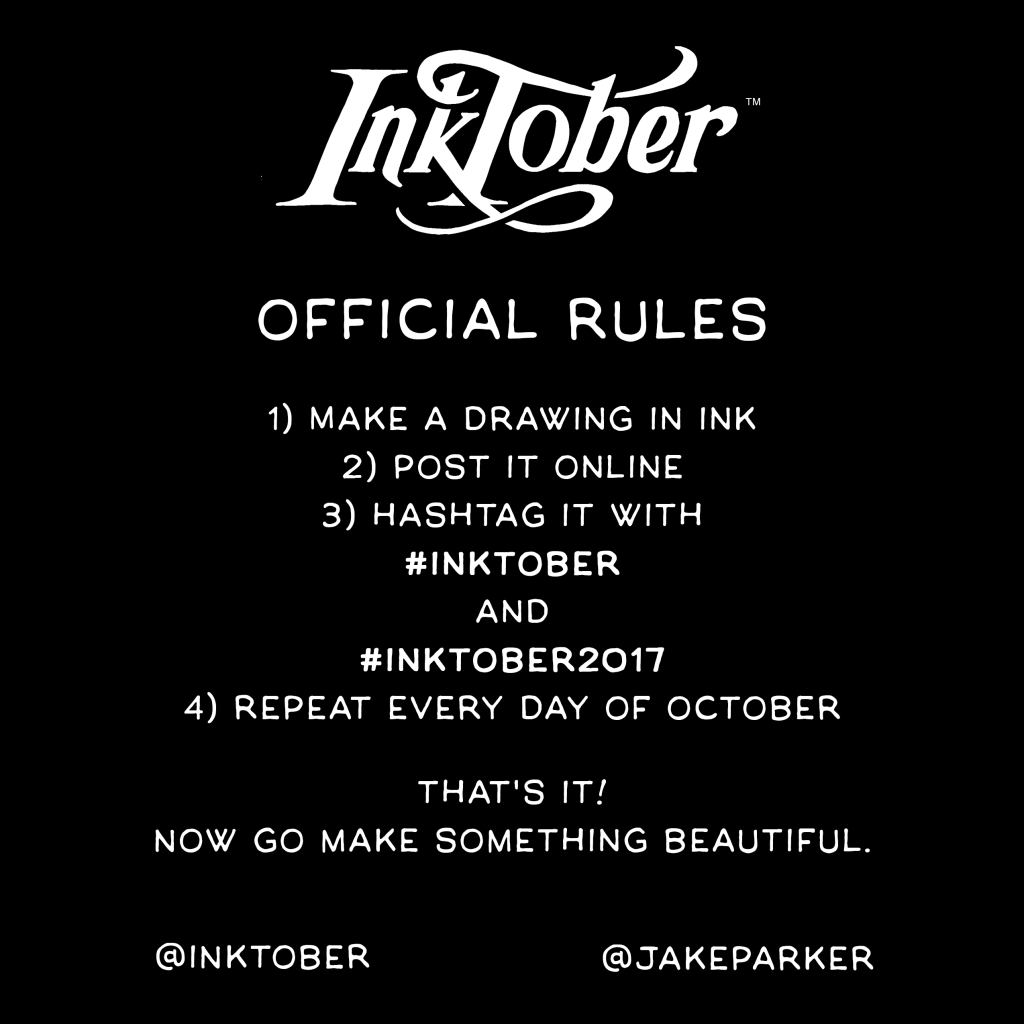 Official Inktober Rules von Jake Parker